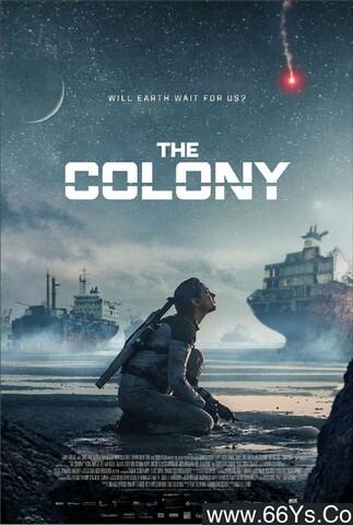 《殖民地》下载_迅雷下载_科幻片_电影岛屿网